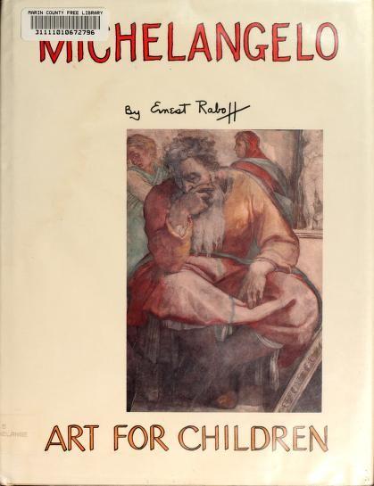 Michelangelo Buonarroti by Ernest Lloyd Raboff