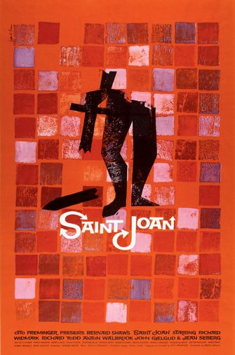 Saul Bass: Poster for Saint Joan, 1957, dir. Otto Preminger The Saul Bass Poster Archive