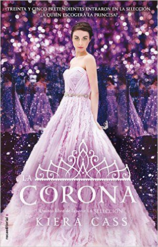 La Corona de Kiera Cass