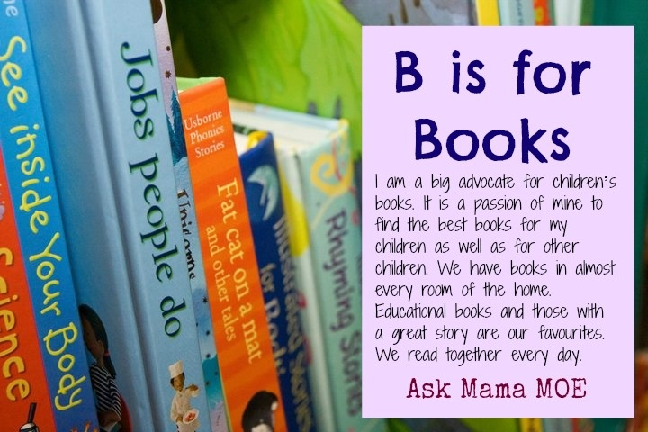 B is for BOOKS  Ask Mama MOE - A Blog For All Mamas