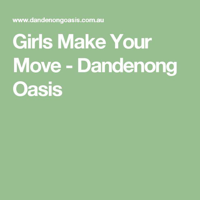 Girls Make Your Move - Dandenong Oasis