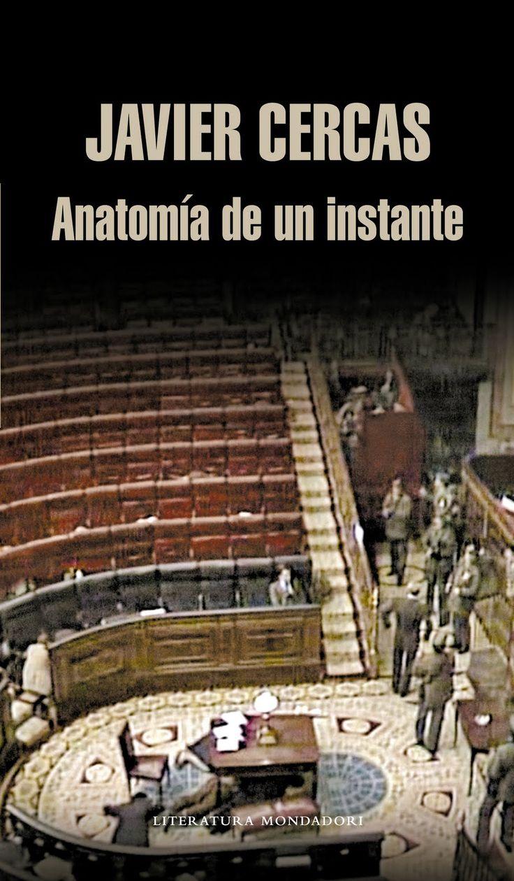 Anatomía de un instante (Mondadori), donde Javier Cercas se aproxima a un hecho decisivo en la historia de España: el fallido golpe de Estado del 23 de febrero de 1981, que sirve como epílogo al régimen de Francisco Franco, en el poder entre 1939 y 1975, y que despejó los fantasmas dictatoriales al consolidarse la democracia.