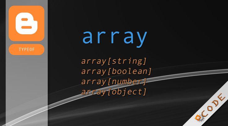 Les tableaux [array] - Le terme array est employé pour qualifier une structure de données.