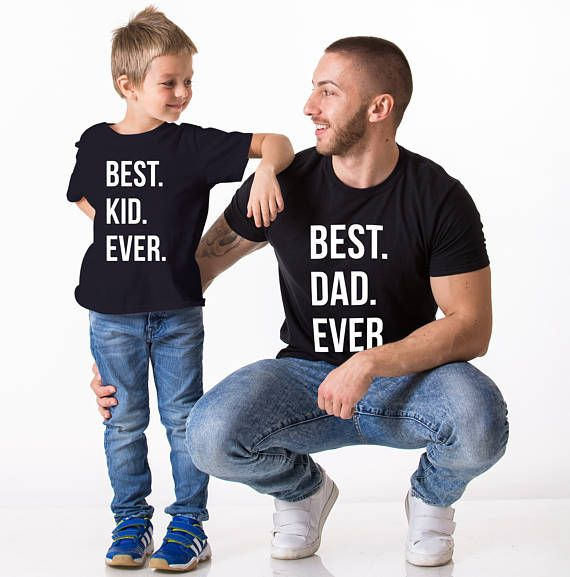 Father Son Matching Best Dad Ever T-Shirt Gift Father/'s Day Gift Best Kid Ever Matching T-Shirts Best Dad Ever Daddy Daughter Matching