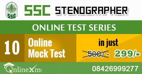 Online Xm providing SSC Stenographer online test seies 2017 with 10 online test in just Rs 299/ that contain total 2000 questions. For More Information About SSC Stenographer Online test series and offers Call on 8426999277.