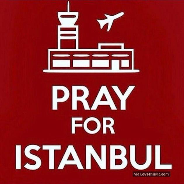 Pray For Istanbul prayer pray in memory tragedy prayers prayers for turkey prayer for turkery pray for turkey pray for instanbul