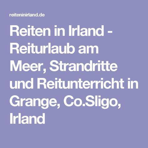 Reiten in Irland - Reiturlaub am Meer, Strandritte und Reitunterricht in Grange, Co.Sligo, Irland
