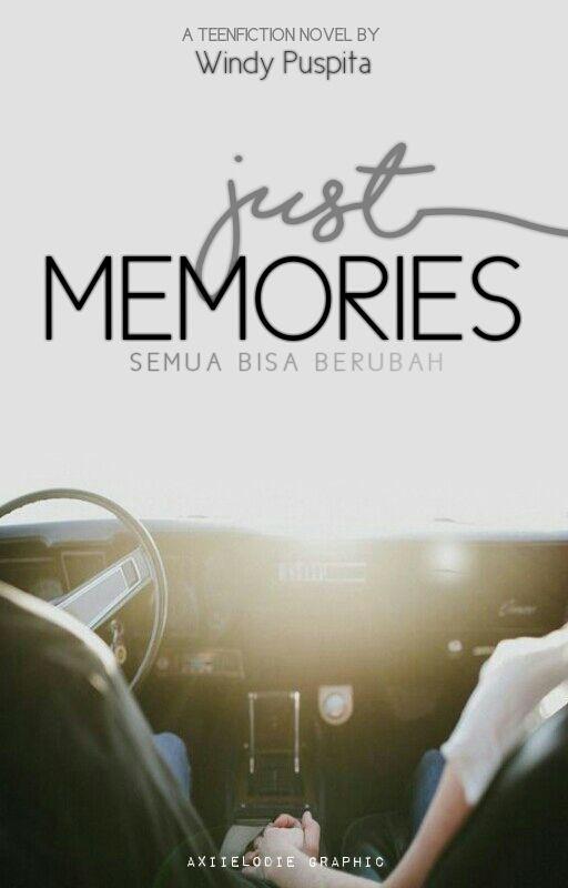 Just Memories // WindiPuspita17