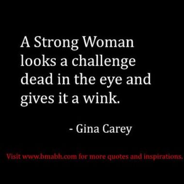 funny strong women quotes about facing challenges