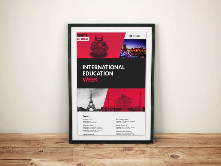 This Poster was made for the advertising of The Humber International Education Week event which was held at Humber College North and Lakeshore Campuses. THe Humber International Education Week is a week long event that's held every year at both North and Lakeshore Campuses and is about educating the students about the cultures of different countries.