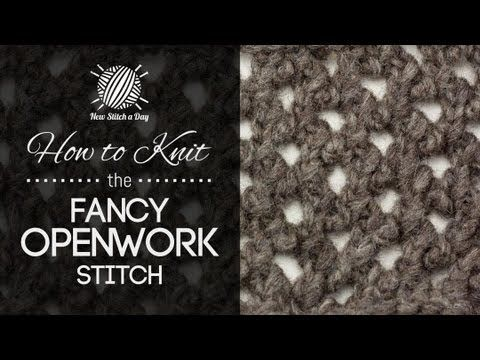 How to Knit the Fancy Openwork Stitch