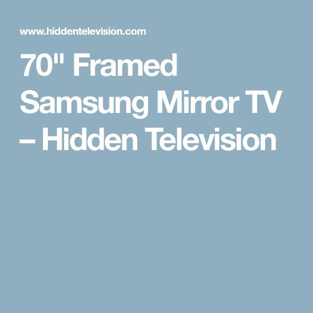"""70"""" Framed Samsung Mirror TV – Hidden Television"""