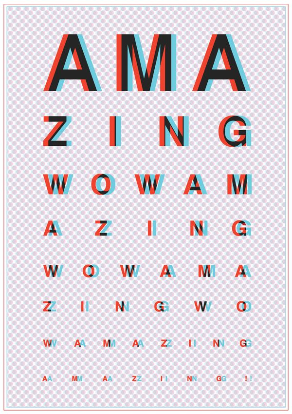 I love the 3D effect of this poster and how the simple colour placement makes the type look like you need 3D glasses to see it.