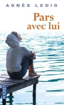 Pars avec lui - Agnès Ledig