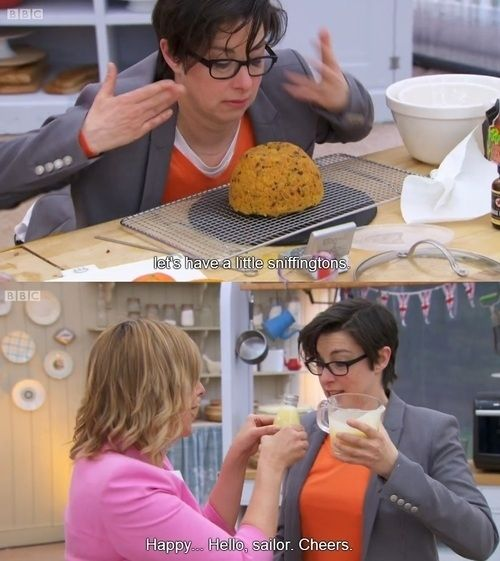 "Mel and Sue are a dream team. | 24 Reasons You Should Be Watching ""The Great British Bake Off"" YUS"
