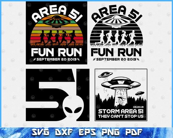 Area 51 Fun Run! Funny Alien Raid Event Shirt svg, They Can't Stop All Of  Us! Let's See Them Aliens   Svg shapes, Svg, Svg quotes