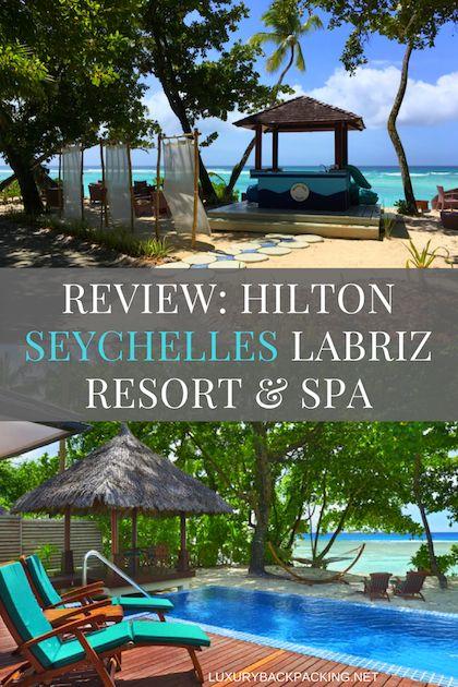 Full honest review of the Hilton Seychelles Labriz Resort & Spa