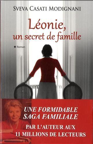 Amazon.fr - Léonie un secret de famille - Sveva Casati Modignani, Hélène Tordo - Livres