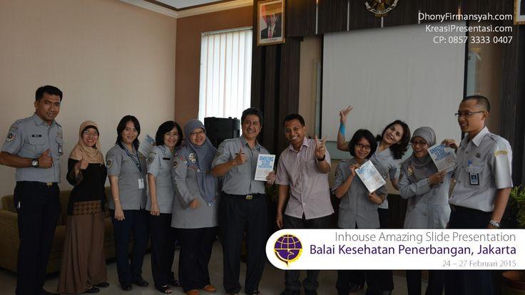 Workshop Desain Slide Powerpoint Amazing Slide Presentation bersama Pakar Slide Dhony Firmansyah, di Balai Kesehatan Penerbangan Jakarta, 24 - 27 Februari 2015.
