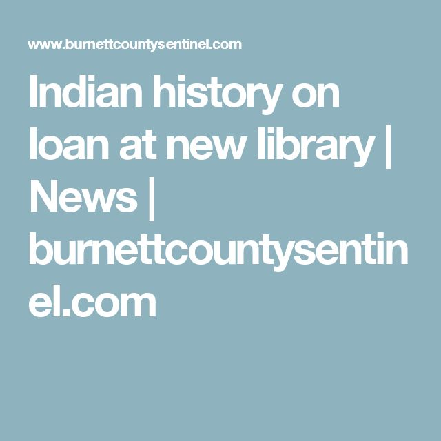 Indian history on loanat new library   News   burnettcountysentinel.com