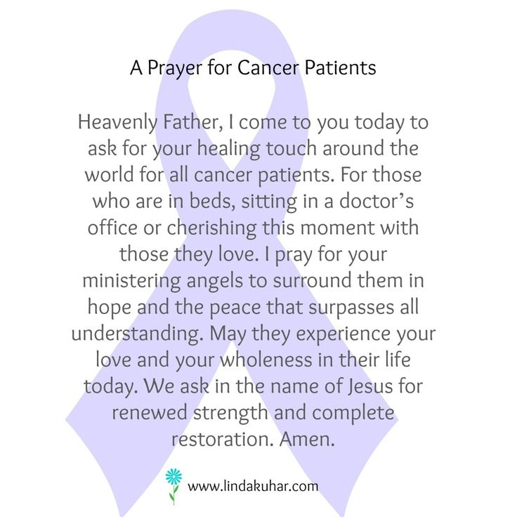 Prayer for Cancer Patients (very personal to  me because I have lost two loved ones to cancer)