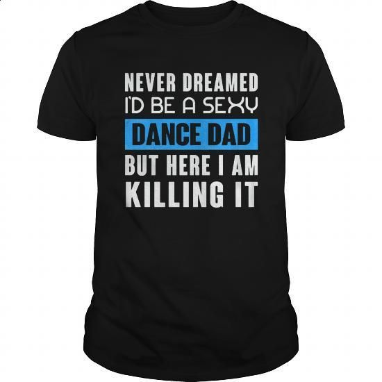 DANCE DAD - #dress shirt #geek t shirts. ORDER HERE => https://www.sunfrog.com/Jobs/DANCE-DAD-135224123-Black-Guys.html?60505