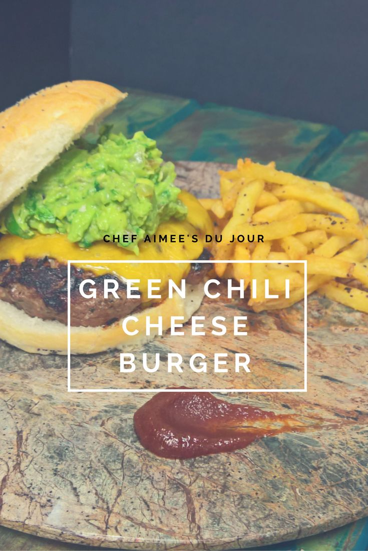 Bon Jour Y'all! TGIF the weekend is here!!! This weekend is the perfect time for grilling and why not make hamburgers? Today's Du Jour is a Green Chili cheese burger topped with a guacamole. Paired…