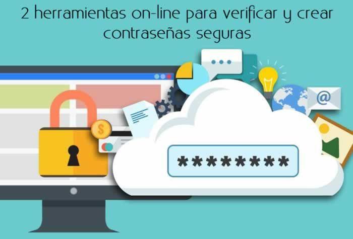 2 herramientas on-line para verificar y crear contraseñas seguras #seguridad #contraseñas