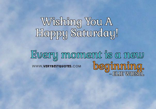 good morning happy saturday quotes good morning quotes