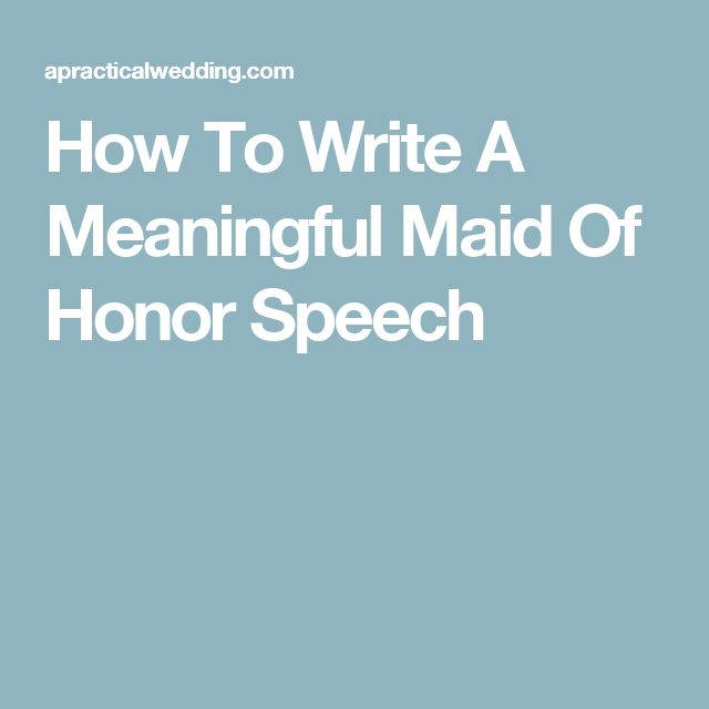Examples of Writing a Maid of Honor Speech