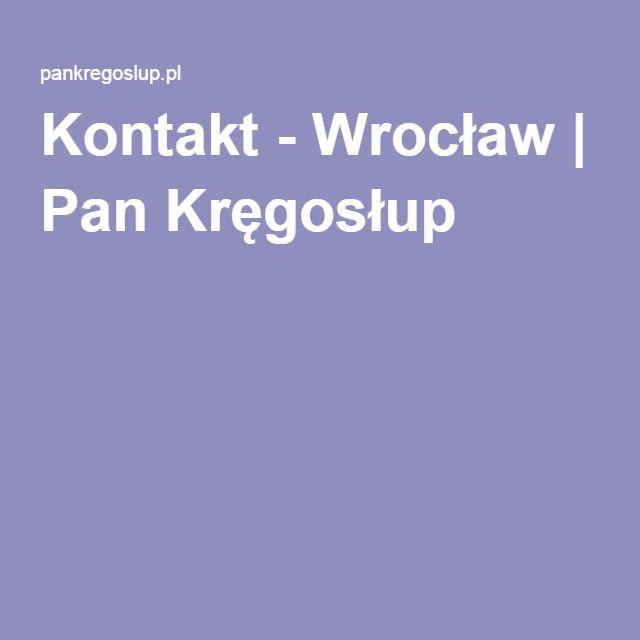 Kontakt - Wrocław | Pan Kręgosłup
