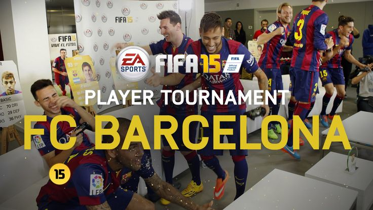 FIFA 15 - FC Barcelona Player Tournament - Messi, Neymar, Alves, Piqué, ...
