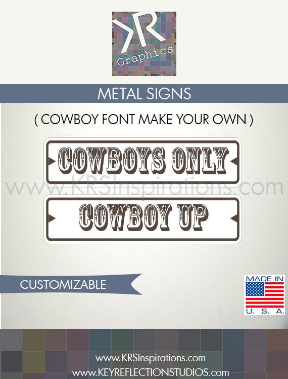 Cowboy Up, Cowboys Only Street Sign $14.95 USD