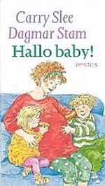 Leesplein Ouders en professionals- Hallo baby! Schrijver: Carry Slee Illustrator: Dagmar Stam  In het gezin van Michiel en Iris wordt een baby geboren: een broertje! (A) Lees ook de andere delen over de tweeling Iris en Michiel, bijvoorbeeld Rood met witte stippen of Hieperdepiep.  Bijzonderheden:  Herdruk van een boek uit 1992 (Van Holkema & Warendorf)  Leeftijd: 4-6 Uitgever: Prometheus Kinderboeken Verschenen: 2002 ISBN: 9789064940743