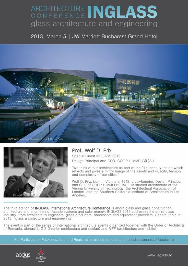 Conferința Internațională de Arhitectură INGLASS 2013, cu Prof. Wolf D. Prix