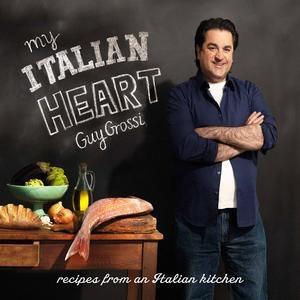 My Italian Heart Cookbook by Guy Grossi. #Italian