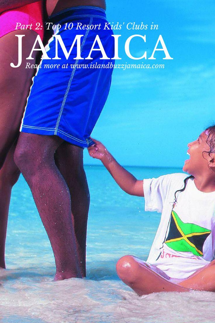 Part 2 Top 10 Resort Kids Clubs in Jamaica