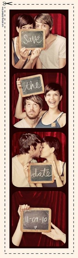 Photo Booth Save the Dates! We could easily do this at my house with backgrounds.