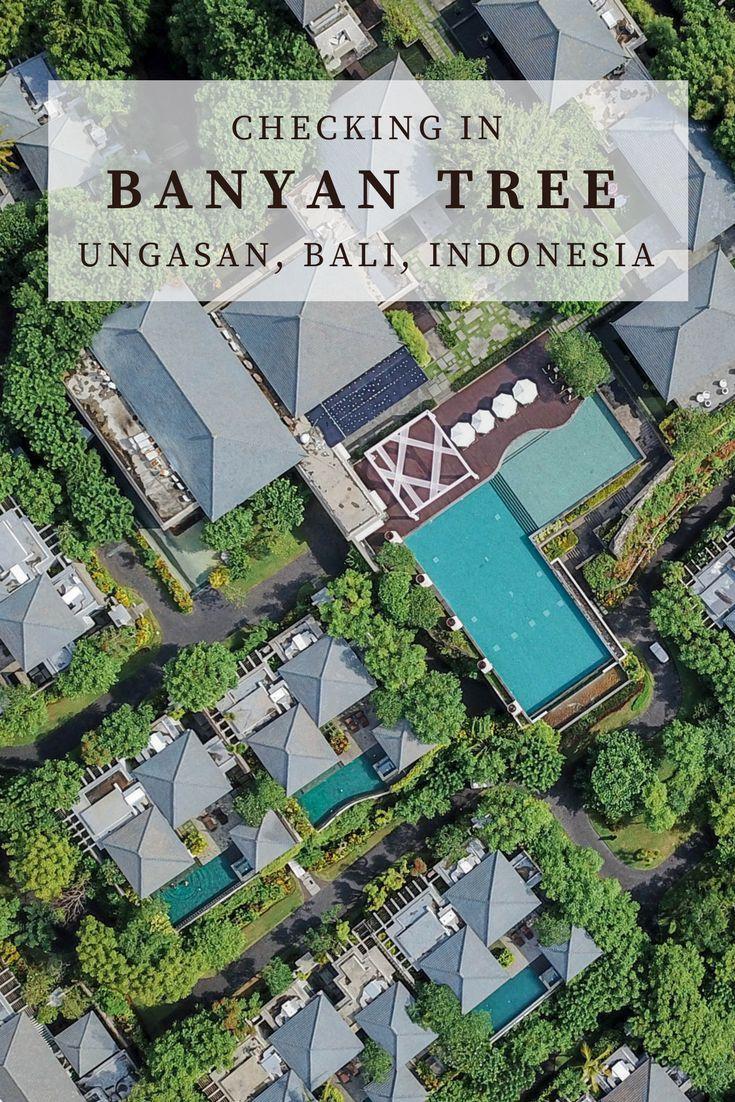 Checking In Banyan Tree Bali Ungasan Indonesia Bucket List 3