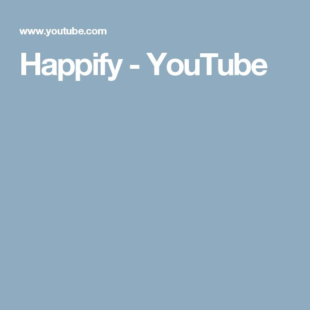 Happify - YouTube