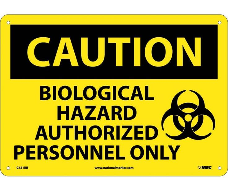 Caution, BIOLOGICAL HAZARD AUTHORIZED PERSONNEL ONLY, GRAPHIC, 10X14, .040 Aluminum