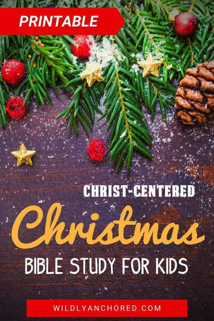 Christmas Bible Study 2020 Christ Centered Christmas Bible Study For Kids in 2020 | Bible