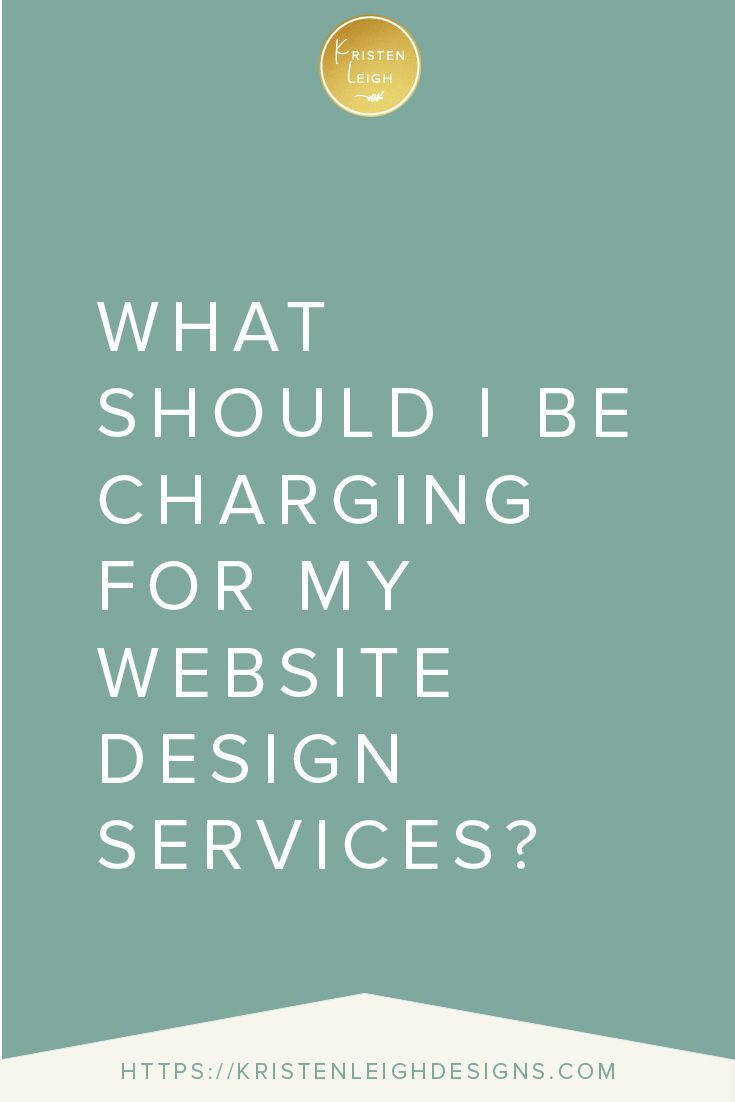 How Much To Charge For Your Web Design Services Freelance Web Design Web Design Services Web Design