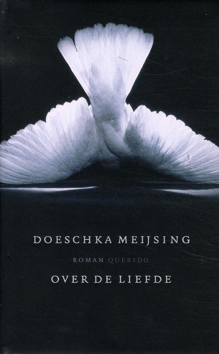 Aangrijpend boek over de liefde van de ons helaas te vroeg ontvallen Doeschka Meijsing