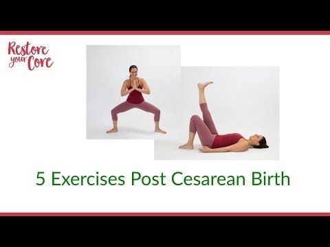 (15) 5 Core Exercises Post Cesarean Birth - YouTube in ...