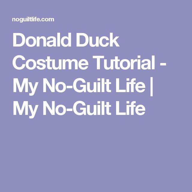 Donald Duck Costume Tutorial - My No-Guilt Life | My No-Guilt Life