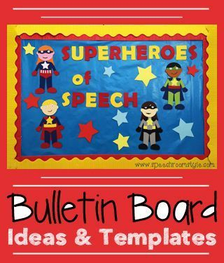 Bulletin board ideas for the speech room including easy to use templates! Featured themes include superheroes, seasons, holidays & more!