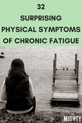 32 Surprising Physical Symptoms of Chronic Fatigue