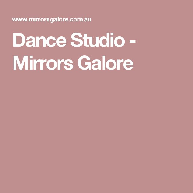 Dance Studio - Mirrors Galore