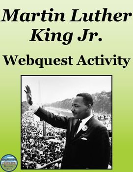 Martin Luther King Jr. Webquest in 2020 | High school ...